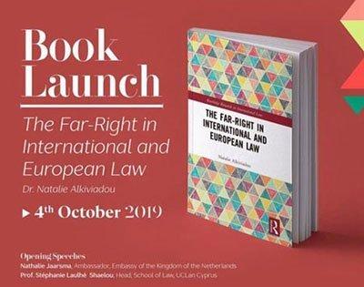 Παρουσίαση βιβλίου: «Η Ακροδεξιά στο Διεθνές και Ευρωπαϊκό Δίκαιο» της Νάταλης Αλκιβιάδου