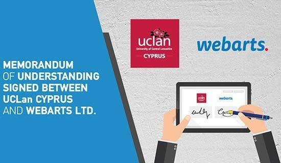 Πανεπιστήμιο UCLan Cyprus: Μνημόνιο Συνεργασίας με την εταιρεία Webarts Ltd